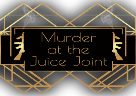 Murder at the Juice Joint!
