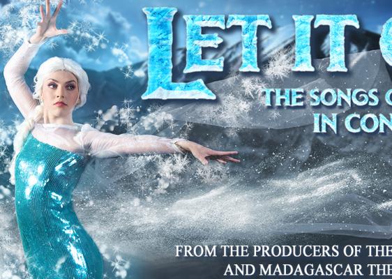LET IT GO - The Songs of Frozen Live in Concert